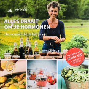 Alles draait om je hormonen Rineke Dijkinga